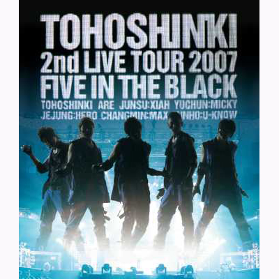「東方神起 2nd LIVE TOUR 2007 ~Five in The Black~」Blu-ray Disc