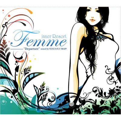 inner Resort Femme -Departure- Mixed by VENUS FLY TRAPP