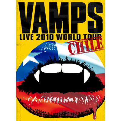 VAMPS LIVE 2010 WORLD TOUR CHILE