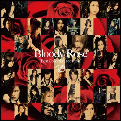 "Bloody Rose ""Best Collection 2007~2011"""