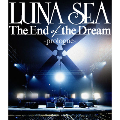 The End of the Dream -prologue-【Blu-ray】
