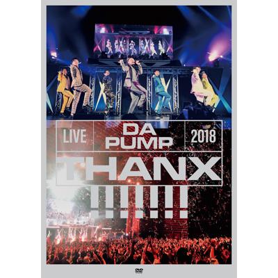 【通常盤】LIVE DA PUMP 2018 THANX!!!!!!! at 東京国際フォーラム ホールA<DVD2枚組(スマプラ対応)>
