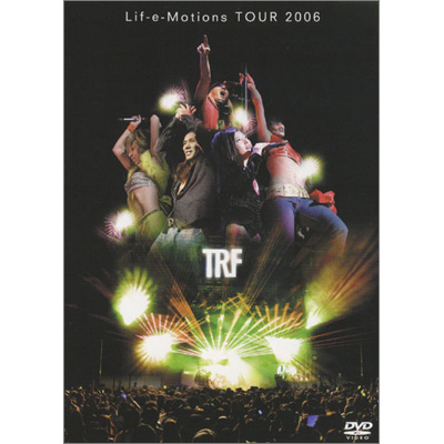 TRF Lif-e-Motions Tour 2006