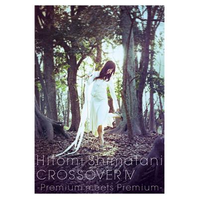 CROSSOVER IV  -Premium meets Premium-