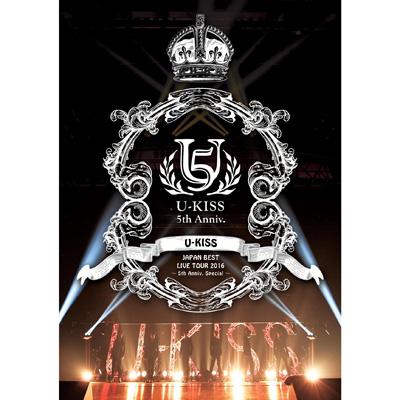 U-KISS JAPAN BEST LIVE TOUR 2016~5th Anniversary Special~【DVD2枚組+スマプラ】