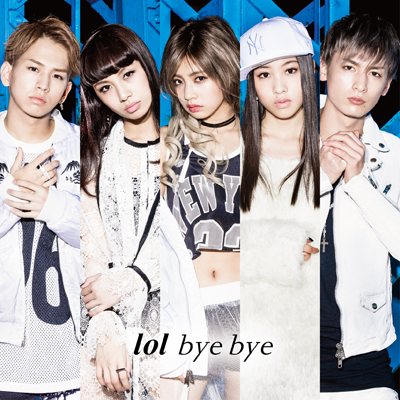 bye bye【mu-moショップ・イベント会場限定盤】(lol ver.)