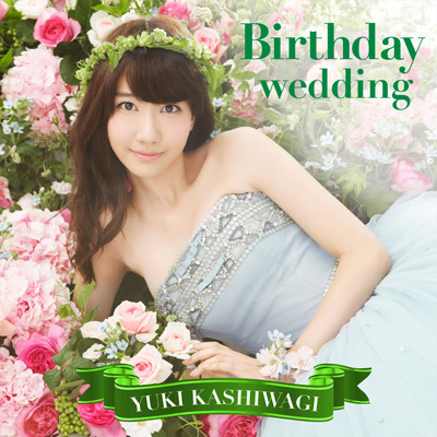 Birthday wedding【通常盤TYPE-B】