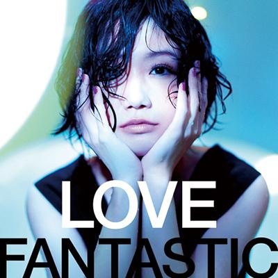 LOVE FANTASTIC【通常盤】(CDアルバム+DVD)