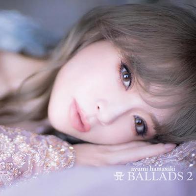 A BALLADS 2(CD2枚組+DVD)