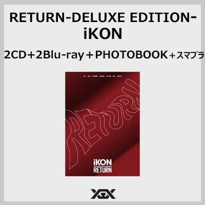 RETURN-DELUXE EDITION- (2CD+2Blu-ray+PHOTOBOOK+スマプラ)