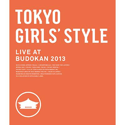 TOKYO GIRLS' STYLE LIVE AT BUDOKAN 2013(Blu-ray)