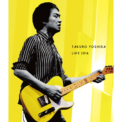吉田拓郎 LIVE 2016(Blu-ray)