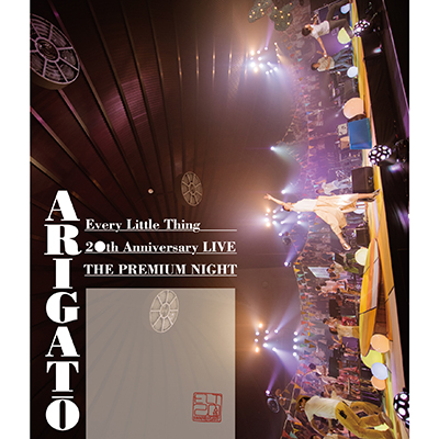 "Every Little Thing 20th Anniversary LIVE ""THE PREMIUM NIGHT"" ARIGATO(Blu-ray)"