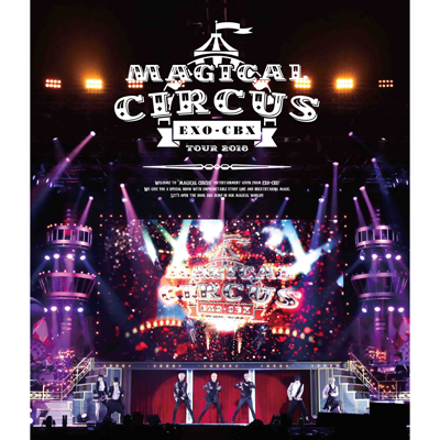 "EXO-CBX ""MAGICAL CIRCUS"" TOUR 2018【Blu-ray Disc(スマプラ対応)】"