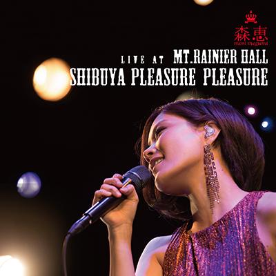 【数量限定生産】Live at Mt.RAINIER HALL SHIBUYA PLEASURE PLEASURE (CD)
