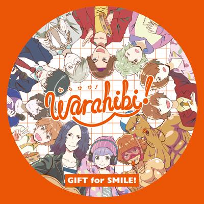 Warahibi!メインテーマ「GIFT for SMILE!」(CD)