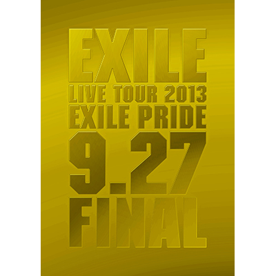 "EXILE LIVE TOUR 2013 ""EXILE PRIDE"" 9.27 FINAL (3枚組DVD)"