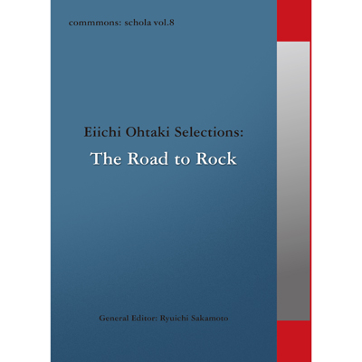 commmons: schola vol.8 Eiichi Ohtaki Selections : The Road to Rock