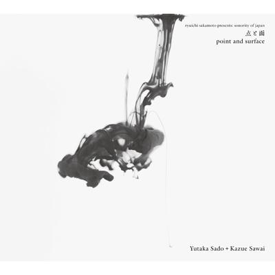 点と面 -ryuichi sakamoto presents: sonority of japan