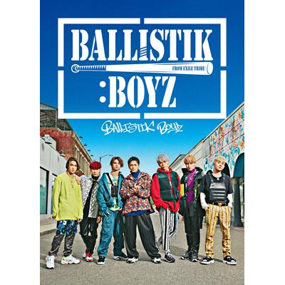 BALLISTIK BOYZ【初回生産限定盤】(CD+DVD+グッズ)