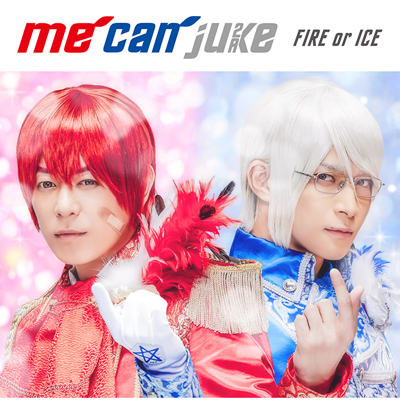 FIRE or ICE【通常盤】(CD)