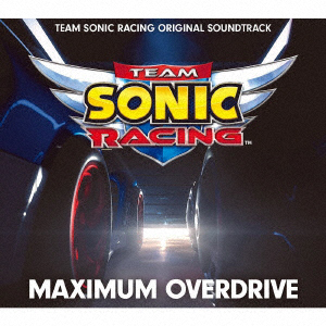 MAXIMUM OVERDRIVE - TEAM SONIC RACING ORIGINAL SOUNDTRACK(3枚組CD)