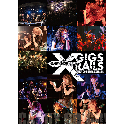 10years anniversary final 「GIGS-XTRAILS」(DVD)