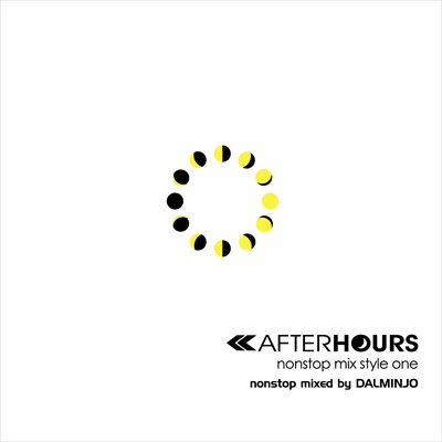 AFTERHOURS nonstop mix style ONE