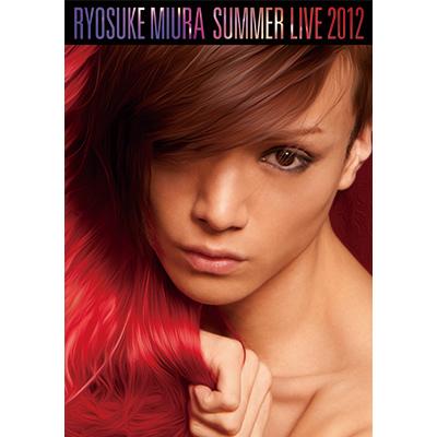 RYOSUKE MIURA SUMMER LIVE 2012【DVD2枚組】