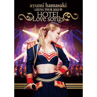 ayumi hamasaki ARENA TOUR 2012 A(ロゴ) ~HOTEL Love songs~【DVD】