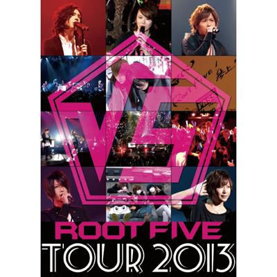 √5 -ROOT FVE- TOUR 2013