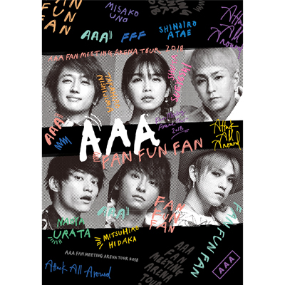 AAA FAN MEETING ARENA TOUR 2018~FAN FUN FAN~(2枚組DVD+スマプラ)