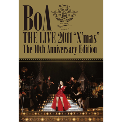 "BoA THE LIVE 2011""X'mas"" The 10 th Anniversary Edition"