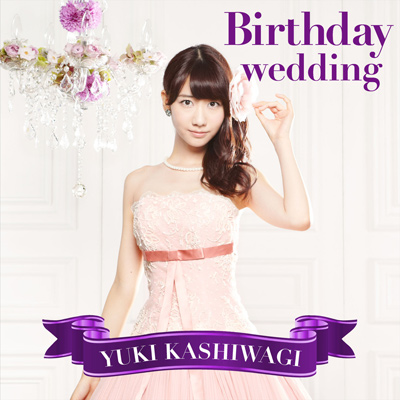 Birthday wedding【通常盤TYPE-C】