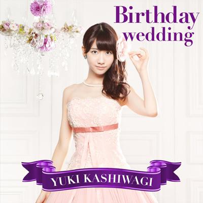 Birthday wedding【通常盤TYPE-C】