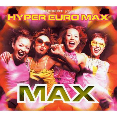 SUPER EUROBEAT presents HYPER EURO MAX