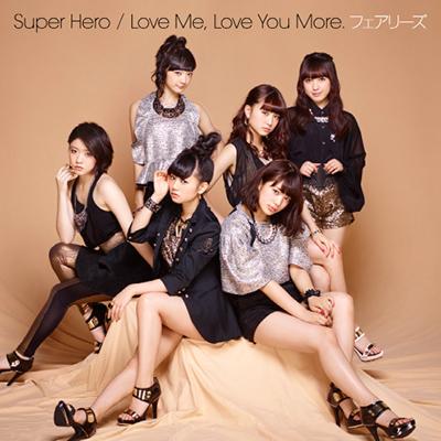 Super Hero / Love Me, Love You More.(CD)