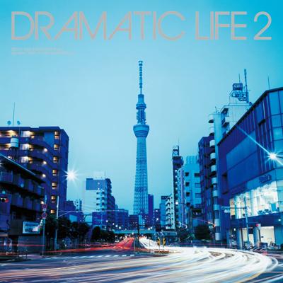 Dramatic Life 2