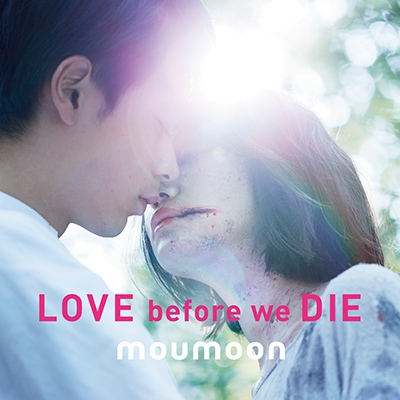 LOVE before we DIE(CD)