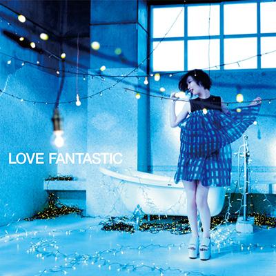 LOVE FANTASTIC【通常盤】(CDアルバム)
