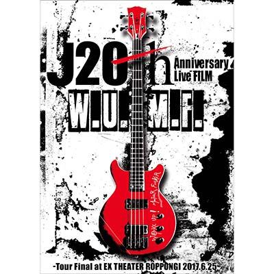 【DVD】J 20th Anniversary Live FILM [W.U.M.F.]-Tour Final at EX THEATER ROPPONGI 2017.6.25