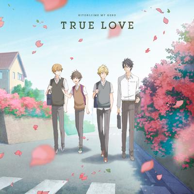 ひとりじめマイヒーロー ED 「TRUE LOVE」(CD)