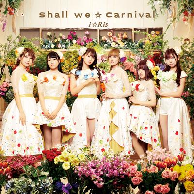 Shall we☆Carnival【CD+Blu-ray盤】