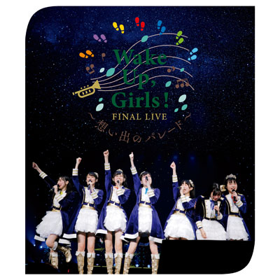 Wake Up, Girls! FINAL LIVE 想い出のパレード(Blu-ray)
