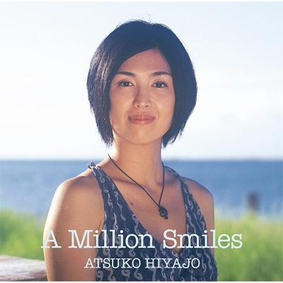 A MILLION SMILES