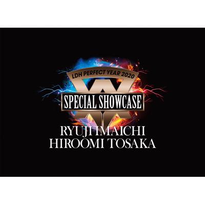 LDH PERFECT YEAR 2020 SPECIAL SHOWCASE RYUJI IMAICHI / HIROOMI TOSAKA(3DVD)