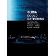 GLENN GOULD GATHERING