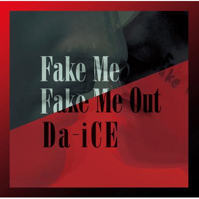 FAKE ME FAKE ME OUT【通常盤】(初回プレス分)(CDのみ)