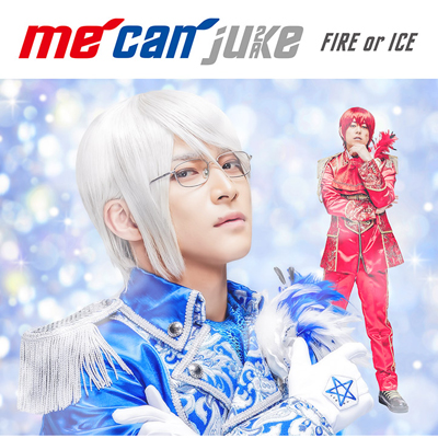 FIRE or ICE【初回限定 WIT-ME盤】(CD+DVD)