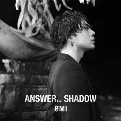 ANSWER... SHADOW【初回生産限定盤A】(CD+DVD)